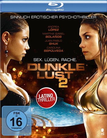 Dunkle Lust 2 - Sex. Lügen. Rache. Blu-ray Review Cover